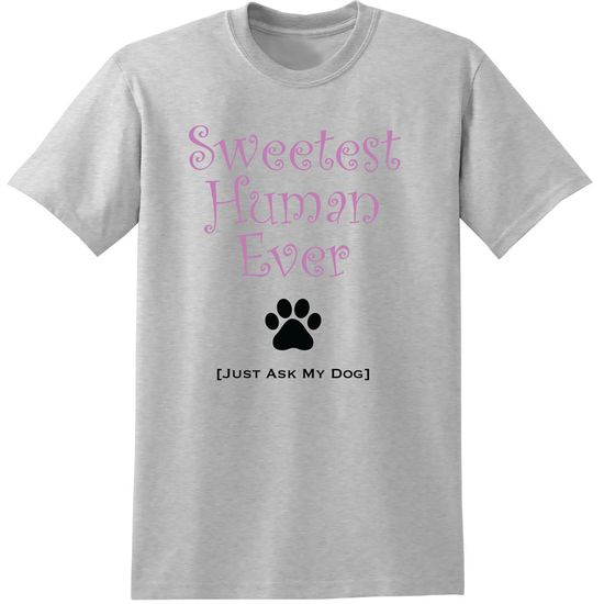 Women's T-Shirt - Sweetest Human Ever - Large (Ash)