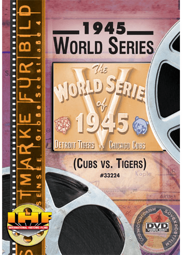 1945 World Series DVD (Chicago Cubs vs Detroit Tigers)
