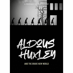 Aldous Huxley and the Brave New World DVD