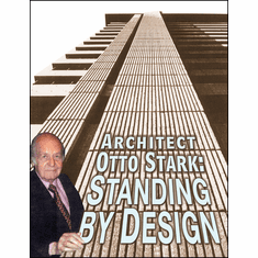 Architect Otto Stark: Standing By Design (Skidmore, CF Murphy) Book
