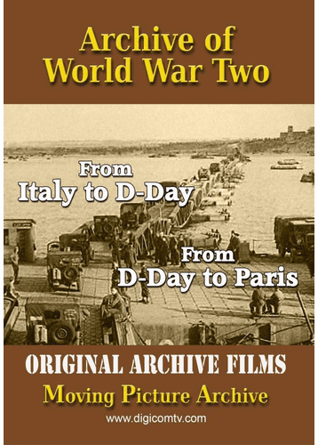 Archive of World War 2: From Italy to D-Day and D-Day to Paris DVD