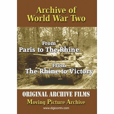 Archive of World War 2: From Paris to the Rhine and The Rhine to Victory DVD