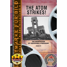 Atom Strikes! DVD (Devastation of Hiroshima & Nagasaki)