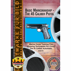 Basic Marksmanship - The 45-Caliber Pistol DVD