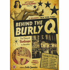 Behind The Burly Q: The Story of Burlesque in America DVD