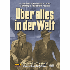 Über Alles In Der Welt (Above All in the World - Karl Ritter 1941) (DVD with PPR Certificate)