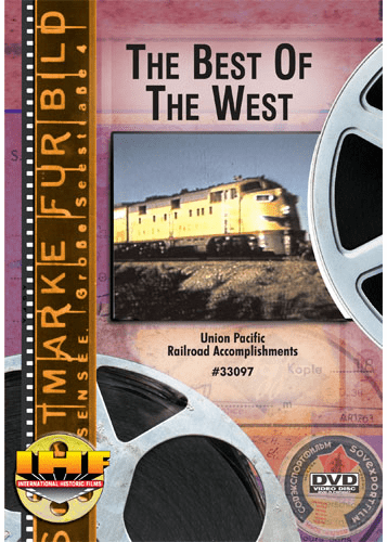 Best of the West  Union Pacific Railroad Accomplishments DVD