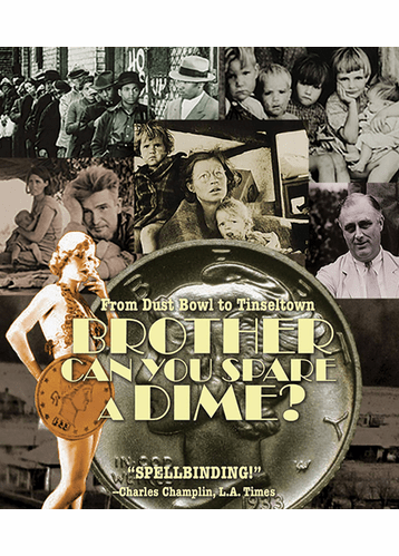 Brother Can You Spare A Dime? DVD