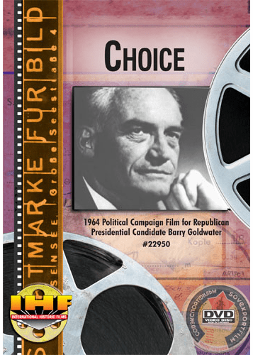 Choice DVD  (Barry Goldwater 1964 Political Campaign Film)