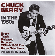 Chuck Berry: In the 1950's CD