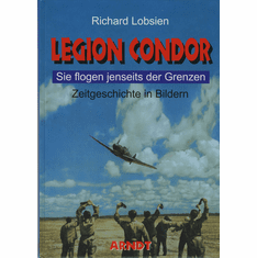 Condor Legion: They Flew Beyond the Borders Book