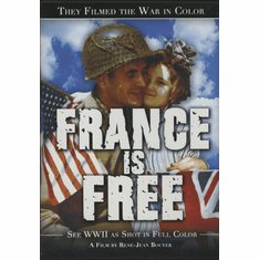 They Filmed the War In Color- France Is Free DVD