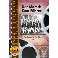 Der Marsch Zum Führer (The March To The Führer) (Germany, 1940)  DVD