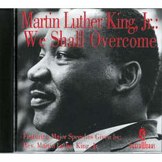 Martin Luther King, Jr.: We Shall Overcome (CD)