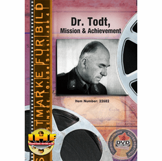 Dr.  Fritz Todt, Mission And Achievement  (Autobahn)  (Die Reichsautobahn) DVD Educational Edition
