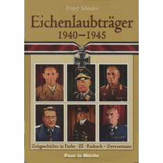Eichenlaubträger 1940-1945 (Knight's Cross With Oak Leaves Recipients 1940-1945) (BOOK)