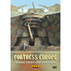 Fortress Europe: Behind Enemy Lines On  D-Day (DVD with PPR Certificate)