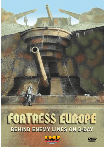 Fortress Europe: Behind Enemy Lines On  D-Day  (DVD with PPR & DSL Certificates)