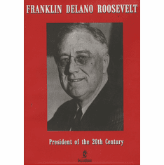 Franklin Delano Roosevelt: President Of The 20th Century DVD