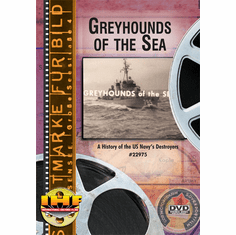 Greyhounds of the Sea (History of US Navy Destroyers)