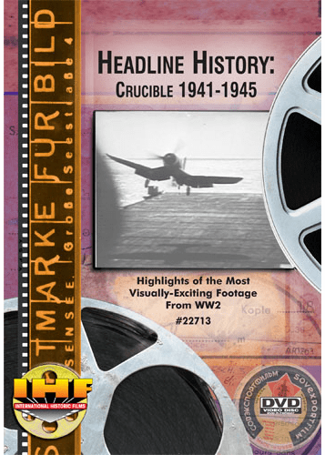 Headline History Crucible 1941-45 DVD