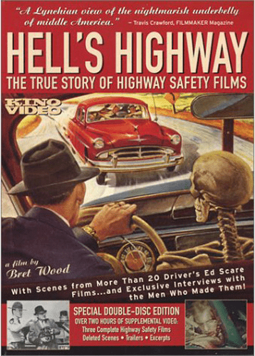 Hell's Highway: True Story of Highway Safety Films DVD