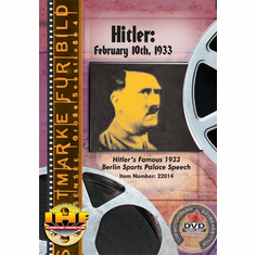 Hitler: February 10th, 1933 (Nazi Political Speech)  DVD