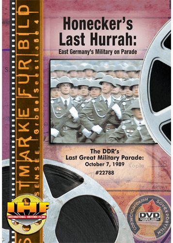Honecker's Last Hurrah: East Germany's Military On Parade (DVD with PPR Certificate)