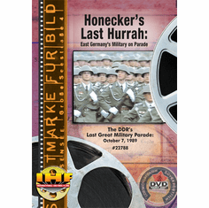 Honecker's Last Hurrah: East Germany's Military On Parade (DVD with PPR & DSL Certificates)