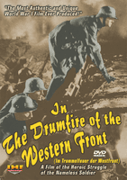In the Drumfire of the Western Front (Im Trommelfeuer der Westfront) C. Kayser, 1936 DVD Educational Edition