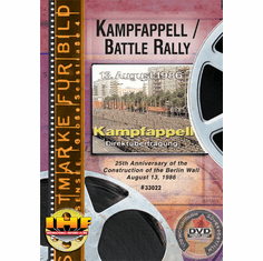 Kampfappell / Battle Ralley (25th Anniversary of the Construction of the Berlin Wall) DVD
