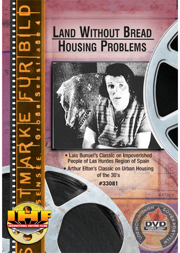 Land Without Bread & Housing Problems DVD
