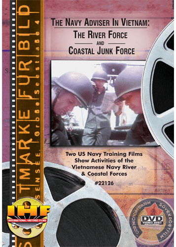 Navy Adviser In Vietnam: The River Force & The Coastal Junk Force DVD
