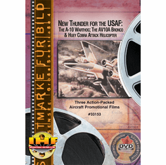 New Thunder for the USAF: The A-10 Warthog; The AV10A Bronco and Huey Cobra Attack Helicopter DVD