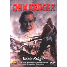 "Ohm Kruger/Uncle Kruger: ""The Most Notorious Of Nazi Germany's Anti-British Film Statements"" DVD Review by Blaine Taylor"