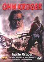 """Ohm Kruger/Uncle Kruger: """"The Most Notorious Of Nazi Germany's Anti-British Film Statements"""" DVD Review by Blaine Taylor"""
