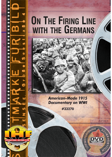 On The Firing Line With the Germans DVD (World War 1 1915)