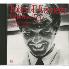 Robert F Kennedy: In His Own Words (CD)