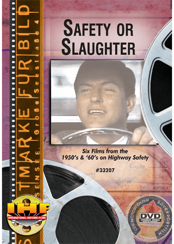 Safety or Slaughter (Six Highway Safety Films from the 50's & 60's) DVD