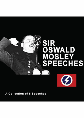 Sir Oswald Mosley Speeches CD