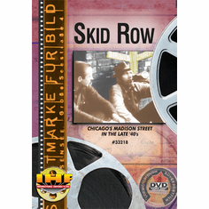 Skid Row DVD (Chicago's Madison Street)
