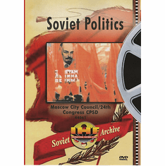 Soviet System - Archival Footage of Soviet Politics (DVDs)