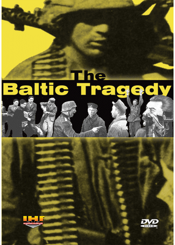 The Baltic Tragedy (DVD with PPR & DSL Certificates)