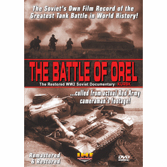 The Battle of Orel (Kursk) Restored WW2 Soviet Documentary (DVD with PPR & DSL Certificates)