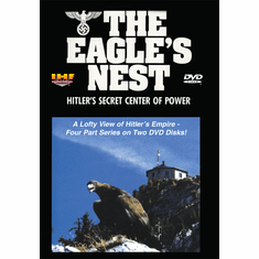 The Eagle's Nest - Hitler's Secret Center of Power DVD