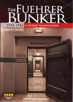 The Fuehrer Bunker 1935-1942/A Virtual Reconstruction DVD Review by Blaine Taylor