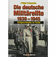 The German Military Elite 1939-1945 In Color (Color Photo Book)   Fritjof Schaulen.