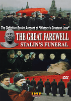 The Great Farewell (Stalins' Funeral): The Restored Soviet Documentary DVD Educational Edition