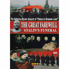 The Great Farewell (Stalins' Funeral): The Restored Soviet Documentary (DVD with PPR & DSL Certificates)
