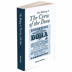 The Making of the Crew of the Dora (Book) Karl Ritter